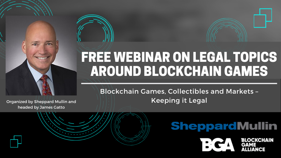 Free Webinar: Blockchain Games, Collectibles and Markets – Keeping it Legal