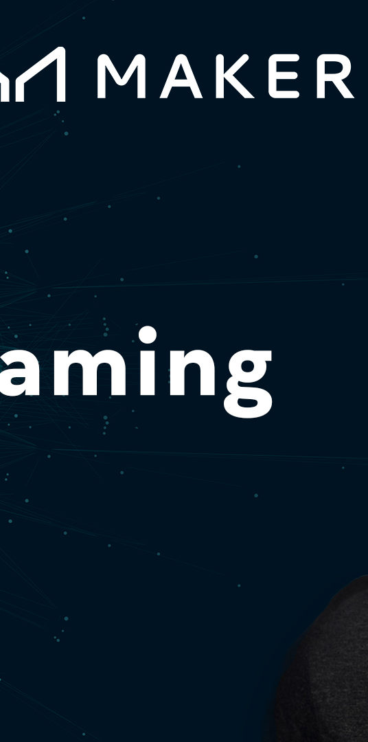 DeFi x Gaming — Fireside chat with Aleksander from Axie Infinity and Gustav from MakerDAO